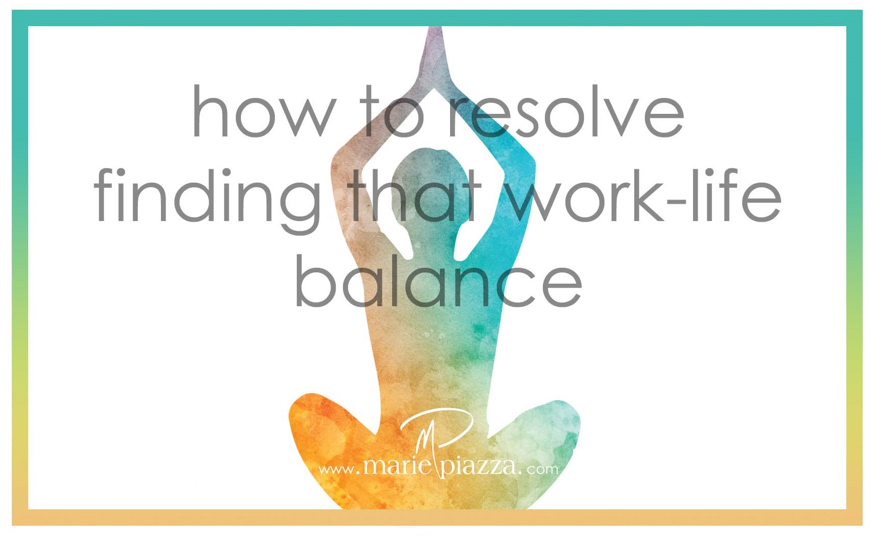 How to resolve finding that work-life balance